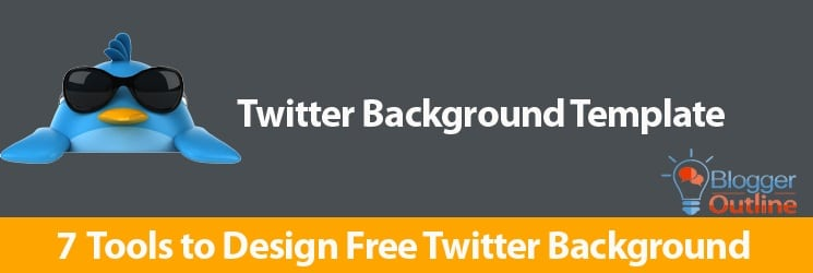 7 Tools to Design Free Twitter Background