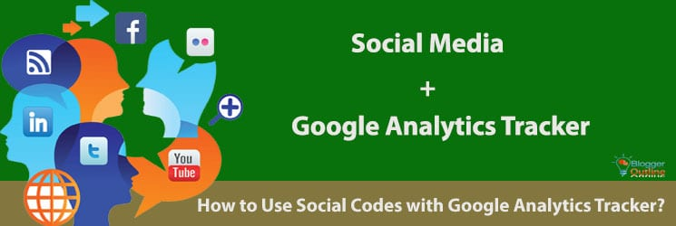How to Use Social Codes with Google Analytics Tracker