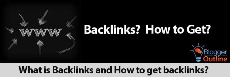 What is Backlinks and How to get backlinks