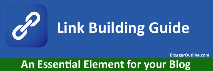 link building guide An Essential Element for your Blog